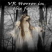 恐怖森林(VR Horror in the forest )